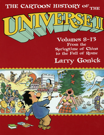 Cartoon History of the Universe 2 by Larry Gonick