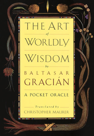 The Art of Worldly Wisdom by