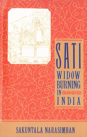 Sati - Widow Burning in India by