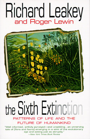 The Sixth Extinction by
