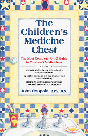The Children's Medicine Chest by John Coppola