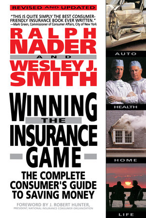 Winning the Insurance Game by Ralph Nadar