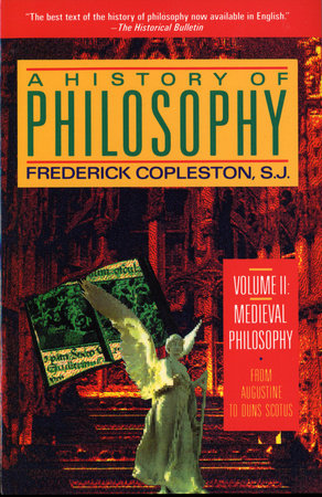 History of Philosophy, Volume 2 by Frederick Copleston