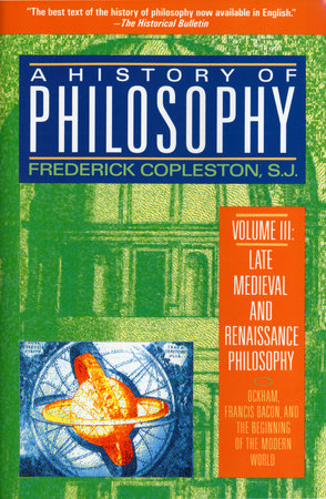 History of Philosophy, Volume 3 by Frederick Copleston