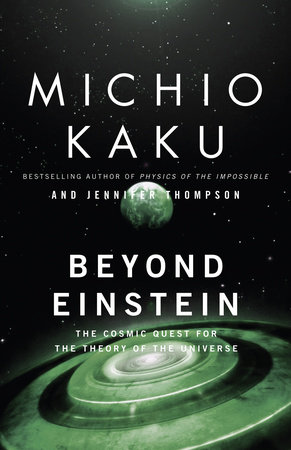 Beyond Einstein by Michio Kaku and Jennifer Trainer Thompson