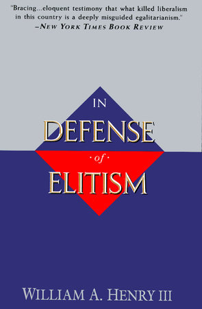 In Defense of Elitism by