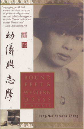 Bound Feet & Western Dress by Pang-Mei Chang