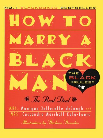 How to Marry a Black Man by Monique Jellerette Dejongh and Cassandra Cato-Louis