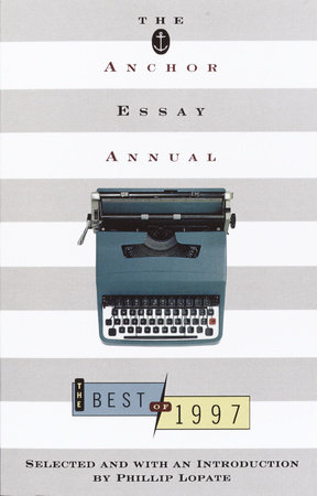 The Anchor Essay Annual by