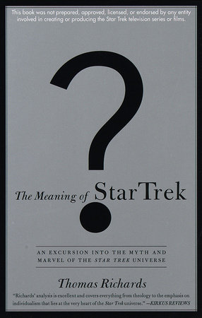 The Meaning of Star Trek by