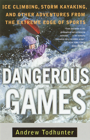 Dangerous Games by Andrew Todhunter