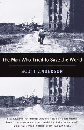 The Man Who Tried to Save the World by