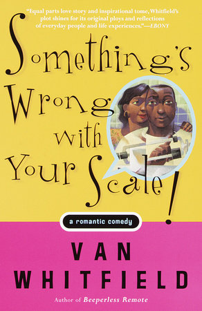Something's Wrong with Your Scale! by Van Whitfield