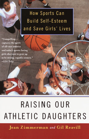Raising Our Athletic Daughters by Jean Zimmerman
