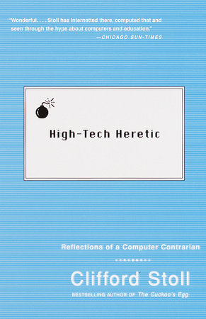 High-Tech Heretic by