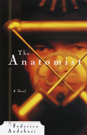 The Anatomist by Federico Andahazi