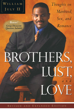 Brothers Lust and Love by William July II
