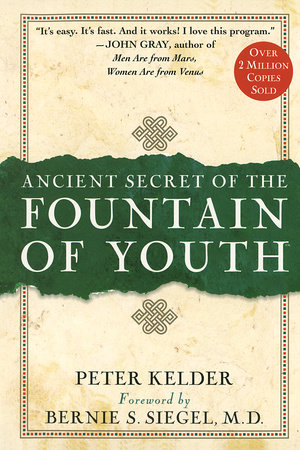 Ancient Secrets of the Fountain of Youth by