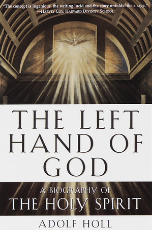 The Left Hand of God by Adolf Holl