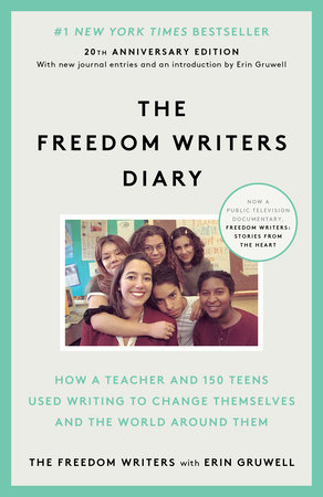 The Freedom Writers Diary by The Freedom Writers and Erin Gruwell