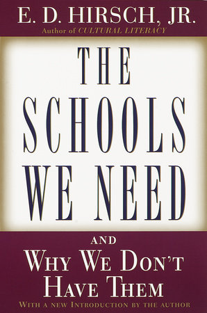 The Schools We Need by
