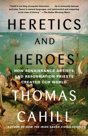 Heretics and Heroes by