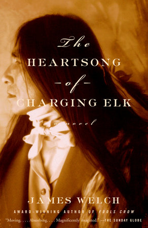 The Heartsong of Charging Elk by