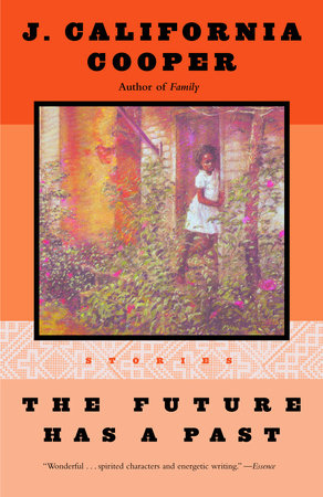 The Future Has a Past by