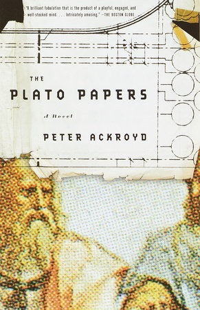 The Plato Papers by Peter Ackroyd