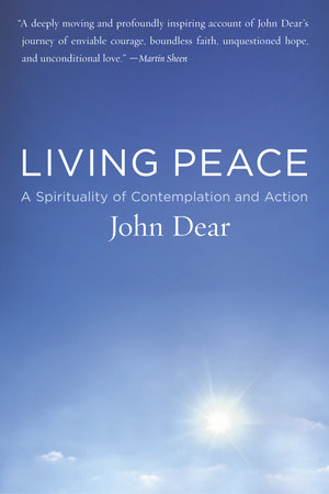 Living Peace by John Dear