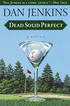 Dead Solid Perfect by