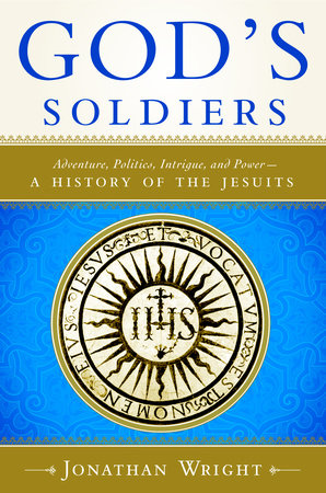 God's Soldiers by Jonathan Wright