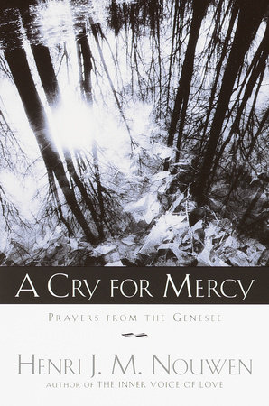 A Cry for Mercy by