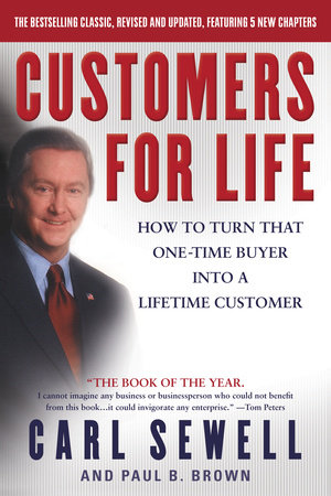 Customers for Life by Paul B. Brown and Carl Sewell