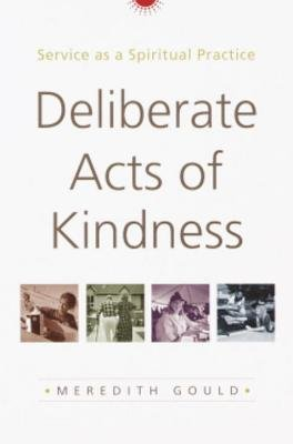 Deliberate Acts of Kindness by