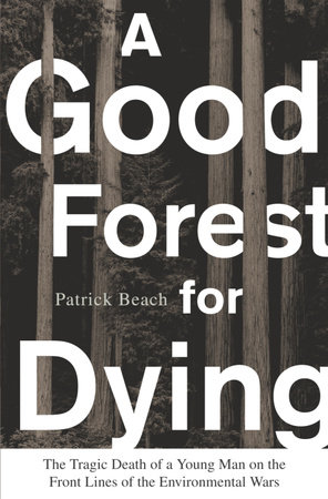 A Good Forest for Dying