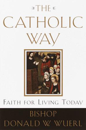 The Catholic Way by