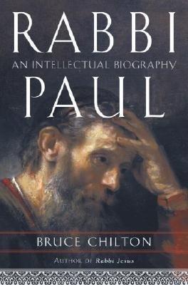 Rabbi Paul by Bruce Chilton