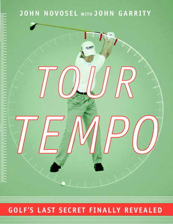 Tour Tempo by John Garrity and John Novosel