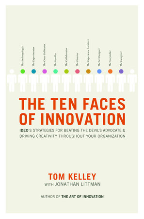 The Ten Faces of Innovation by