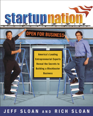 Startup Nation by Rich Sloan and Jeff Sloan
