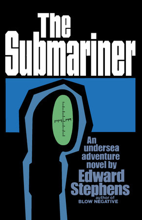 The Submariner by Edward Stephens