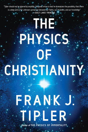 The Physics of Christianity by
