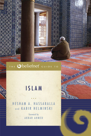 The Beliefnet Guide to Islam by