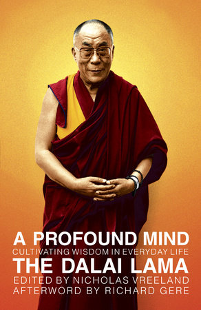 A Profound Mind by H. H. the Dalai Lama