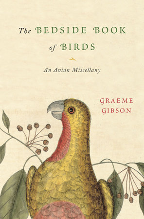 The Bedside Book of Birds by Graeme Gibson