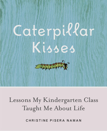 Caterpillar Kisses by