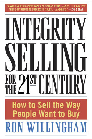 Integrity Selling for the 21st Century by