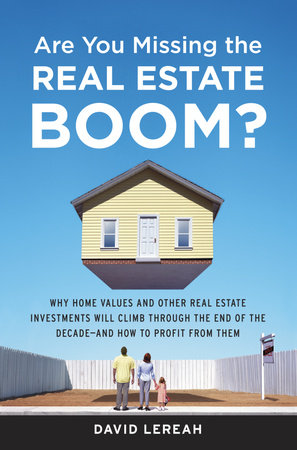 Are You Missing the Real Estate Boom?