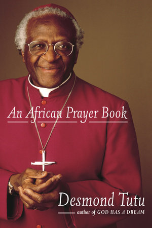 An African Prayer Book by Desmond Tutu